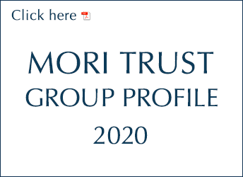 MORI TRUST GROUP PROFILE 2017-2018